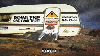 Rowlene   143 ft Nasty C