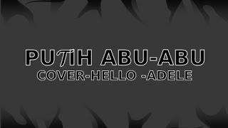 putih abu-abu || cover piano 'Hello' - adele