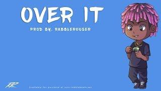 "[FREE] Lil Uzi Vert Type Beat- ""Over It"" (Prod. By RabbleRouser)"