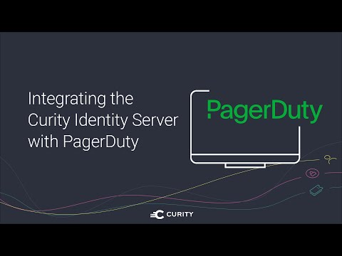 Integrating the Curity Identity Server with PagerDuty