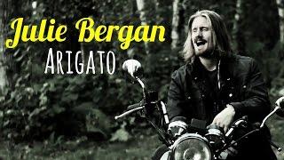 Julie Bergan - Arigato (Strøm Cover)