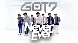 [EAST2WEST] GOT7 (갓세븐) - Never Ever Dance Cover