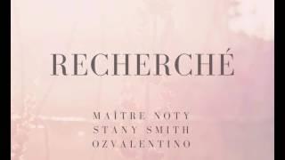 Laa Nancy X Maitre Noty X Stany Smith X OZ -  Recherché