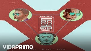 Jory - Quedate Conmigo ft. Zion, Wisin (Remix) [Official Audio]