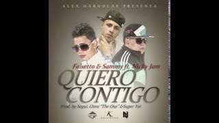 Sammy & Falsetto - Quiero Contigo (Audio) ft. Nicky Jam