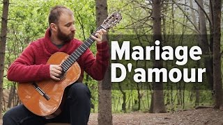 Mariage D'amour [Fingerstyle guitar cover - Clauss]