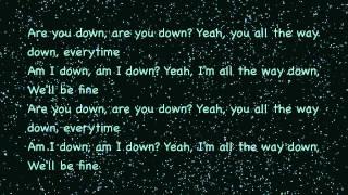 Well Be Fine - Drake Lyrics