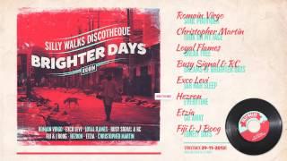 Brighter Days Riddim Megamix - prod. by Silly Walks Discotheque