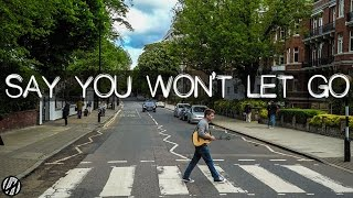 James Arthur - Say You Won't Let Go | Acoustic Cover (2017) Shot in London at Abbey Road Studios