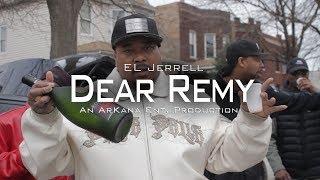 """EL Jerrell - """"DEAR REMY""""   D/E by @HardEarnCash"""