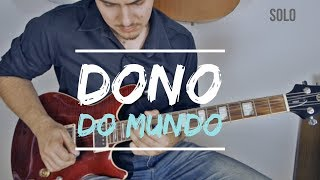 dono do mundo - fernandinho - Guitarra Cover - Juninho Martins