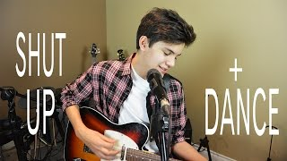 Shut Up and Dance - Walk The Moon (cover) - Shon Burnett