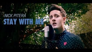 Sam Smith - Stay With Me - Nick Pitera (cover)