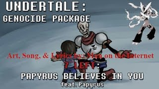 Papyrus Believes In You Man on the Internet Genocide Package Cover