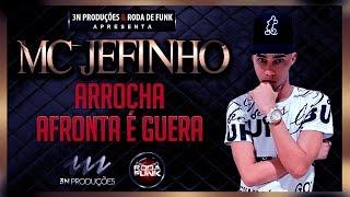 MC Jefinho - ARROCHA AFRONTA É GUERRA (NEUTRA) BRABA 2017