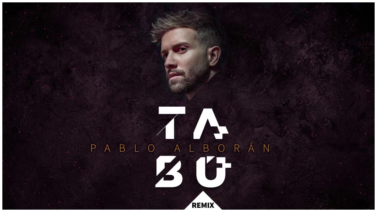 Pablo Alborán - Tabú