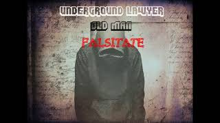 Underground Lawyer feat OLD MAN - Falsitate / 2017