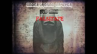 Underground Lawyer feat OLD MAN - Falsitate / 2017