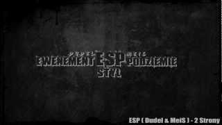ESP (Dudel & MeiS) - 2 Strony