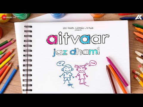 AITVAAR LYRICS - Jaz Dhami | Pieces Of Me
