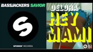Delora vs Bassjackers - Hey Mami Savior (DJ Andrea & DJ Chris Mashup)