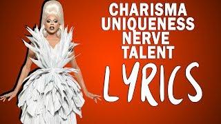 RuPaul - Charisma Uniqueness Nerve Talent [LYRICS]