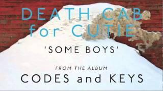 Death Cab for Cutie - Some Boys [Audio]