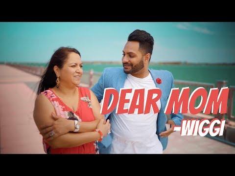 DEAR MOM LYRICS - Wiggi | Punjabi song Dedicated to Mothers
