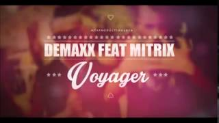 [Makette] Demaxx Ft. Mitrix _ Voyager version alvin