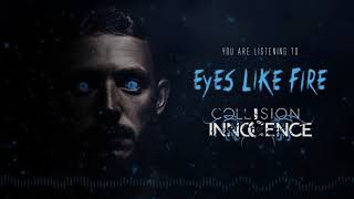 "Collision of Innocence ""Eyes Like Fire"" Official Video Release"