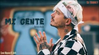 J. Balvin, Willy William - Mi Gente (Cover) DJ Tronky Bachata Remix