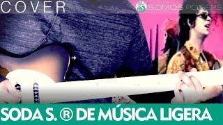 De Musica Ligera - Soda Stereo [Cover Somos Posers]