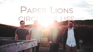 Paper Lions - Circle of Life (Studio Cover)