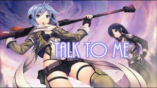 Nightcore - Talk To Me
