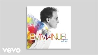 Emmanuel - La Primera Vez (Audio)