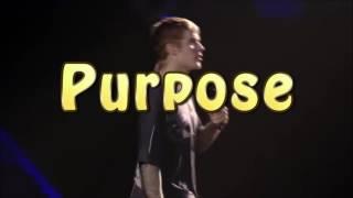 Como se dice propósito en inglés con Justin Bieber