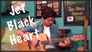 Jet Black Heart - 5SOS - Fingerstyle Guitar Cover