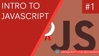JavaScript Tutorial For Beginners 01 - Introduction