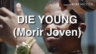 Roddy Rich - Die Young subtitulado al Español/Castellano (Letra en Español)
