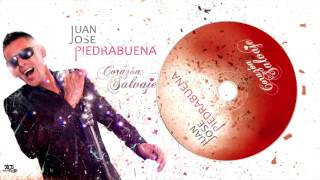 JUAN JOSÉ PIEDRABUENA 2017 (CD Corazón Salvaje) - Déjame