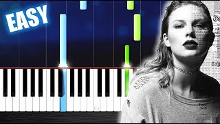 Taylor Swift - Look What You Made Me Do - EASY Piano Tutorial by PlutaX