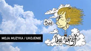 The Whiff - Moja muzyka/Ukojenie (Track 03)