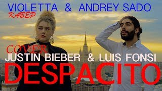 Despacito-Justin Bieber & Luis Fonsi-Cover by Violetta & Andrey Sado-Кавер  с русскими субтитрами