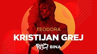 TEODORA - KRISTIJAN GREJ (LIVE @ IDJTV BINA)