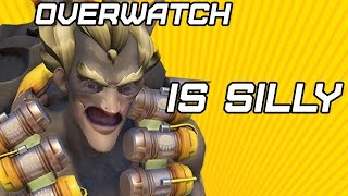 Overwatch Is Silly