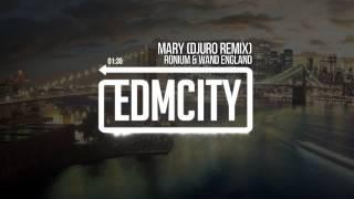 Ronium & Wand England - Mary (Djuro Remix)