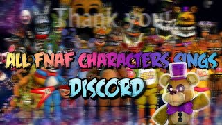 All FNAF Characters Sings Discord
