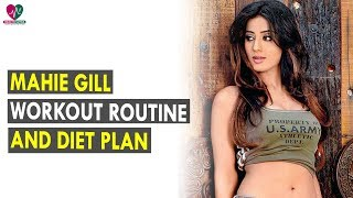 Mahie Gill Workout Routine & Diet Plan    Health Sutra - Best Health Tips