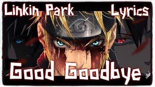 【Nightcore】→ Good Goodbye || Linkin Park ft. Pusha T & Stormzy ✘ Lyrics
