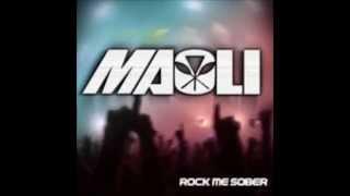 Maoli - Rock Me Sober